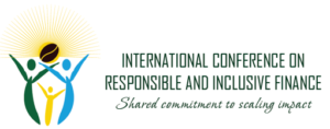 International Conference on Responsible and Inclusive Finance - Kigali, Rwanda @ Kigali Marriott Hotel | Kigali | Kigali City | Rwanda